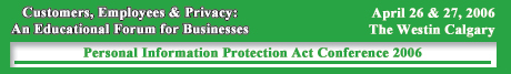 Personal Information Protection Act Conference 2006